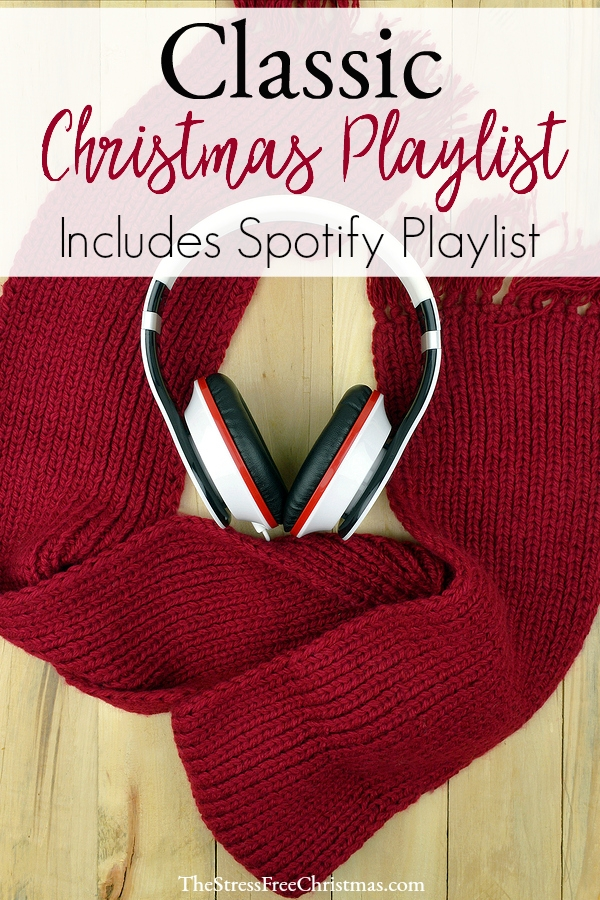 Christmas Music Playlist.Classic Christmas Music Playlist The Stress Free Christmas