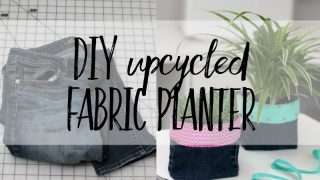 How to sew an upcycled DIY fabric planter