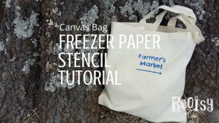 Canvas Bag Freezer Paper Stencil Tutorial