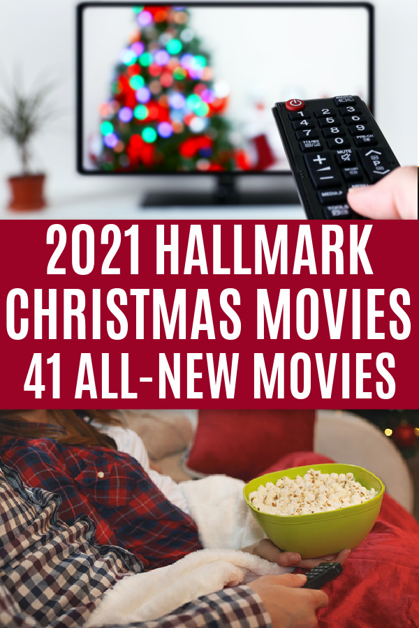 people watching christmas movies with text 2021 hallmark christmas movies 41 all new movies